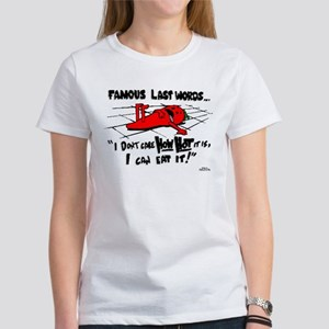 Famous Last Words Women's T-Shirt