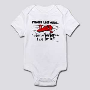 Famous Last Words Infant Bodysuit