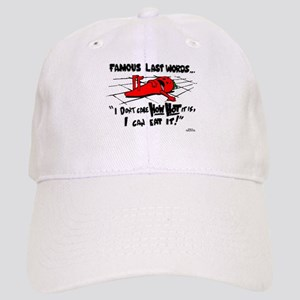Famous Last Words Cap