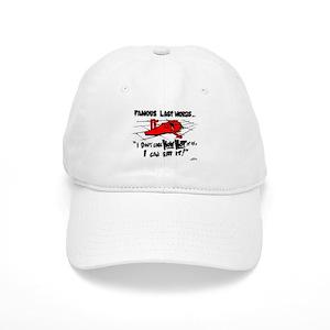 b3a002d7688 Famous Last Words Hats - CafePress