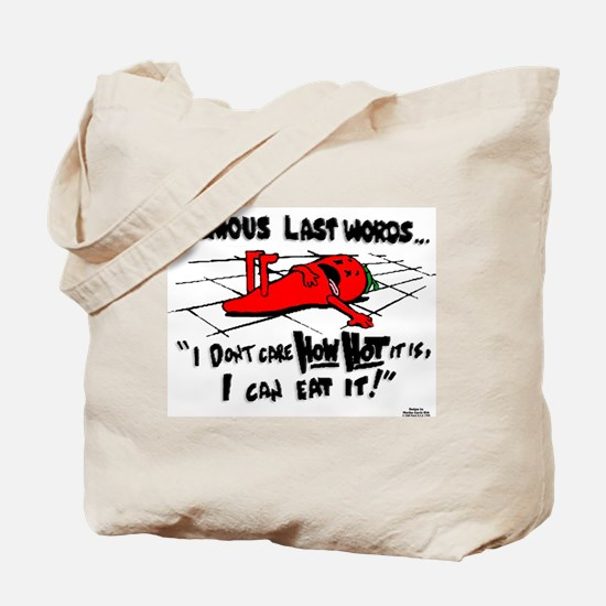 Famous Last Words Tote Bag