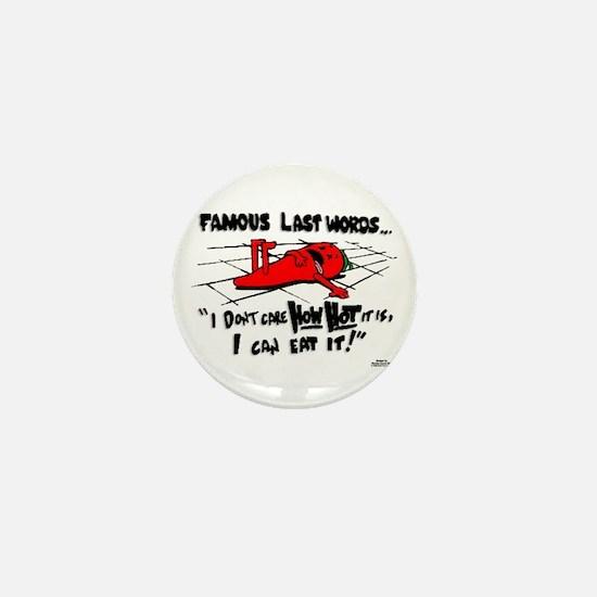 Famous Last Words Mini Button