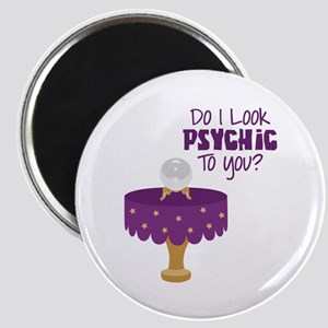 Do I Look Psychic To You? Magnets