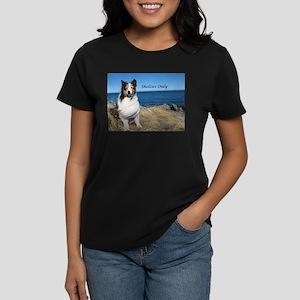 Shetlties Only T-Shirt