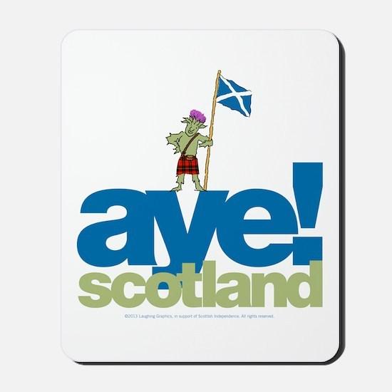 Aye Scotland Mousepad