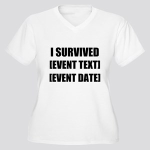 I Survived Personalize It! Plus Size T-Shirt