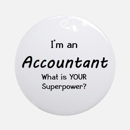 I'm An Accountant Ornament (Round) Ornament (Round