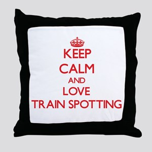Keep calm and love Train Spotting Throw Pillow