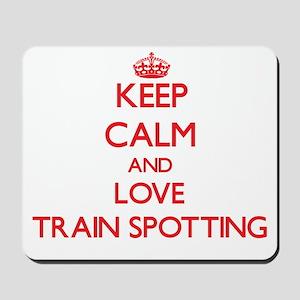 Keep calm and love Train Spotting Mousepad