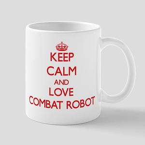 Keep calm and love Combat Robot Mugs