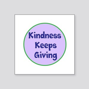 Kindness Keeps Giving Sticker