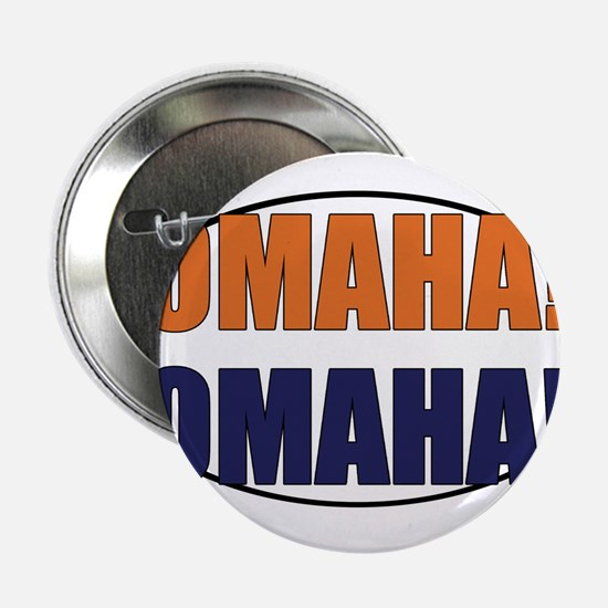 "Omaha Omaha 2.25"" Button"