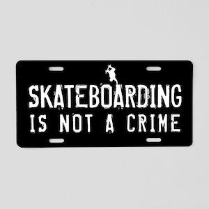 Skateboarding is not a Crim Aluminum License Plate