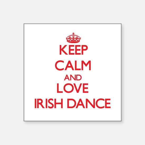 Keep calm and love Irish Dance Sticker