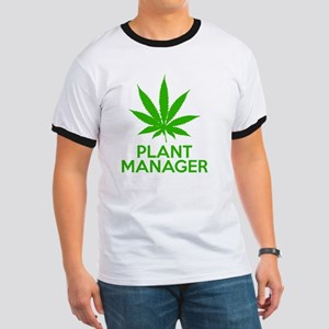 Plant Manager Weed Pot Cannabis Ringer T