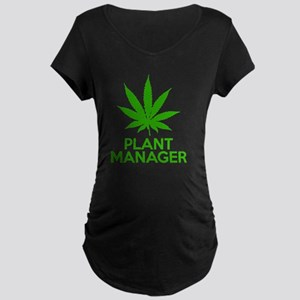 Plant Manager Weed Pot Cann Maternity Dark T-Shirt