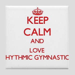Keep calm and love Rhythmic Gymnastics Tile Coaste