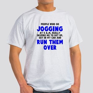People who go jogging Light T-Shirt