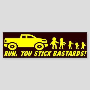 Run you stick bastards! Sticker (Bumper)