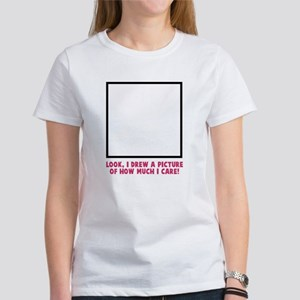 Look I drew a picture Women's T-Shirt