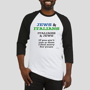 Jews and Italians Baseball Jersey