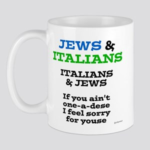 Jews and Italians Mug