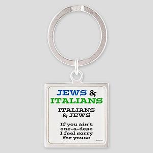 Jews and Italians Square Keychain