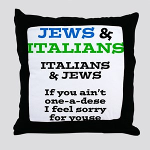 Jews and Italians Throw Pillow