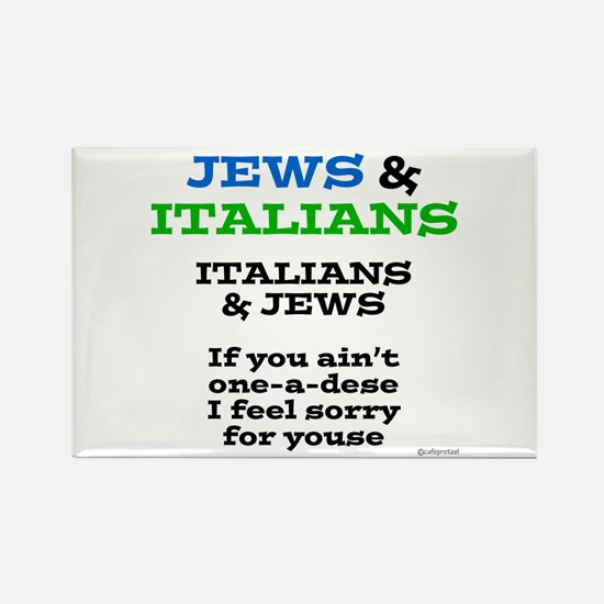 Jews and Italians Rectangle Magnet