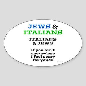 Jews and Italians Sticker (Oval)