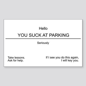 You suck at parking Sticker (Rectangle)