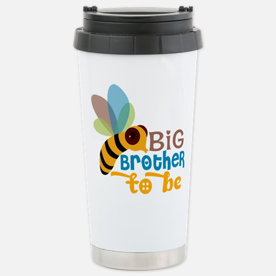 Big Brother to Be Stainless Steel Travel Mug