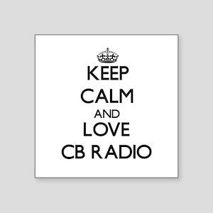 Keep calm and love Cb Radio Sticker