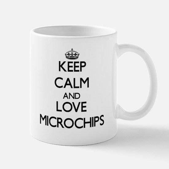 Keep calm and love Microchips Mugs