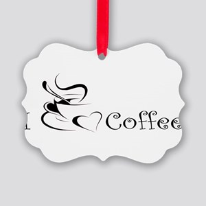 i love coffee mug Ornament