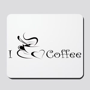 i love coffee mug Mousepad