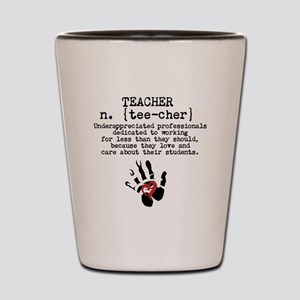 Teacher. Shot Glass