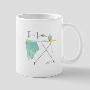 How Ironic Mugs
