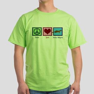 Peace Love Honey Badgers Green T-Shirt