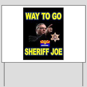 SHERIFF JOE Yard Sign