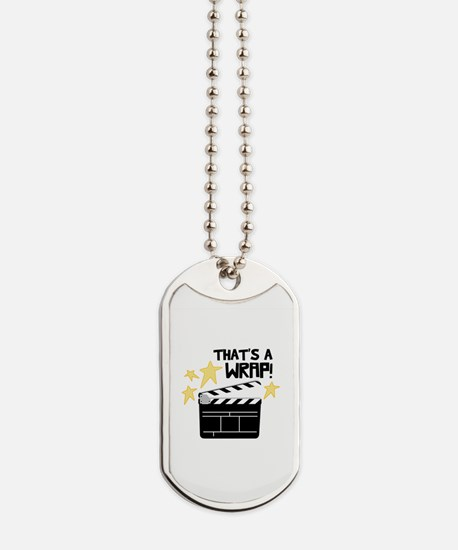 Thats a Wrap Dog Tags