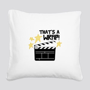 Thats a Wrap Square Canvas Pillow