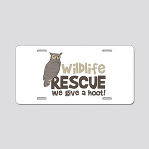 Wildlife Rescue We give a hoot! Aluminum License P