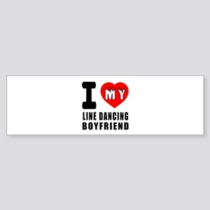 I Love My Line Dancing Boyfriend Sticker (Bumper)