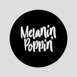 "Melanin Poppin 3.5"" Button"