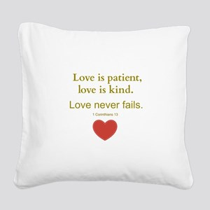 Love is Patient, Love is Kind Square Canvas Pillow