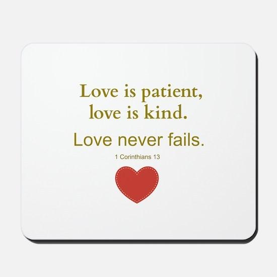 Love is Patient, Love is Kind Mousepad