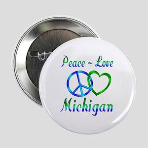 """Peace Love Michigan 2.25"""" Button"""