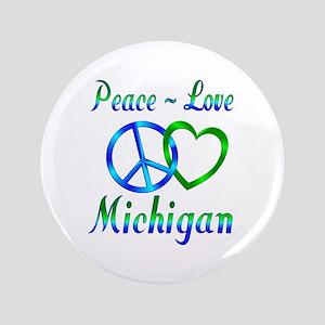 """Peace Love Michigan 3.5"""" Button"""