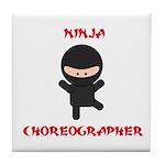Ninja Choreographer Tile Coaster